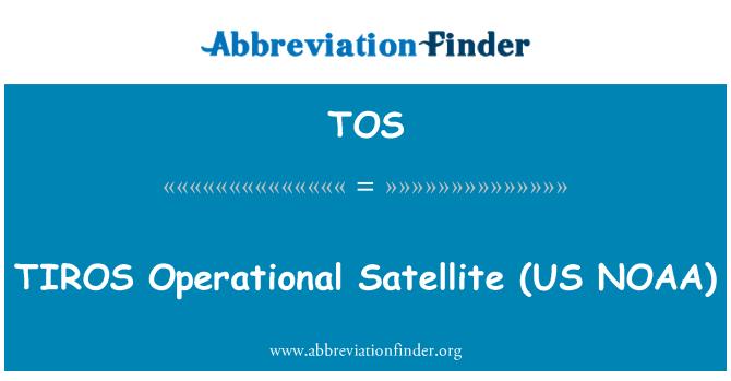 TOS: TIROS   Operational Satellite (US NOAA)