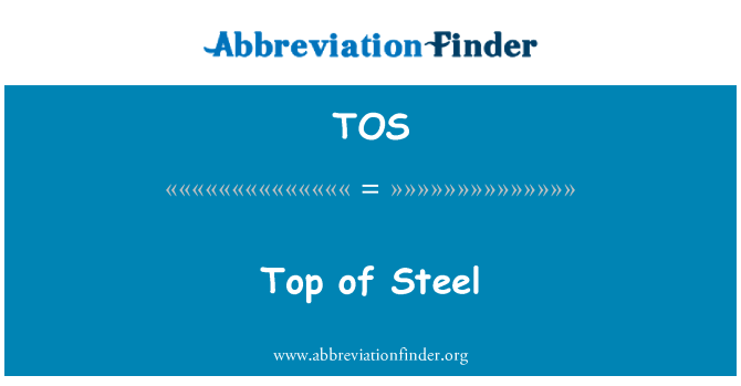 TOS: Top of Steel