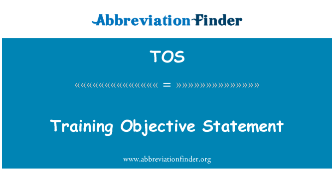 TOS: Training Objective Statement