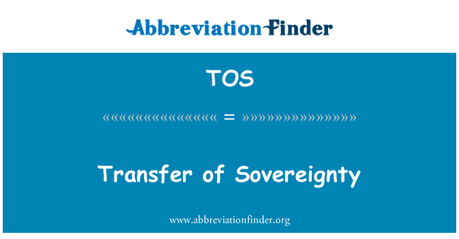 TOS: Transfer of Sovereignty