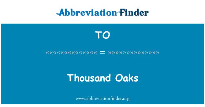 TO: Thousand Oaks