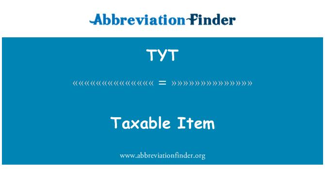 TYT: 应税项目