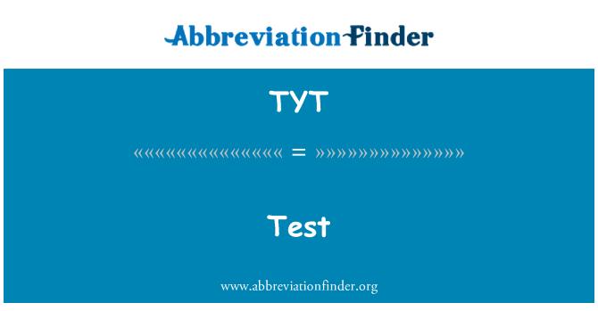 TYT: 测试