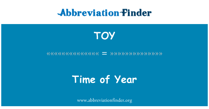 TOY: Time of Year