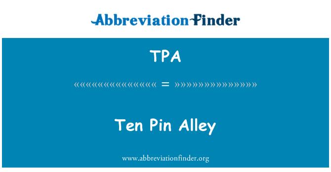 TPA: Ten Pin Alley