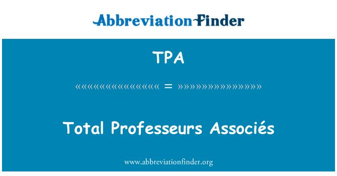 TPA: Total Professeurs Associés