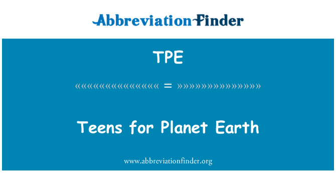 TPE: Teens for Planet Earth