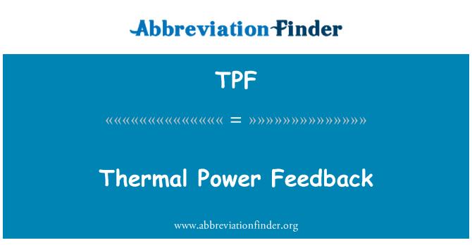 TPF: Thermal Power Feedback
