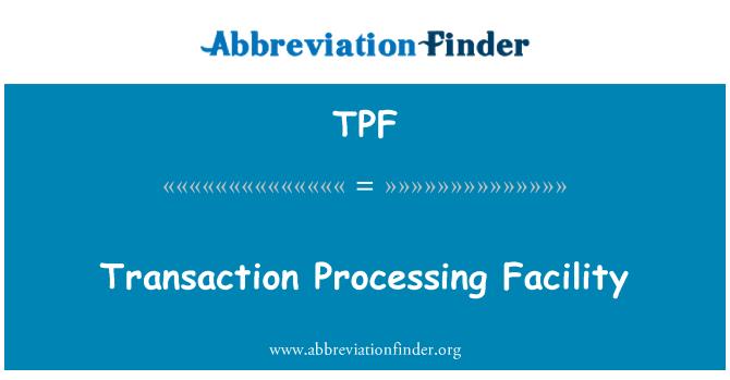 TPF: Transaction Processing Facility