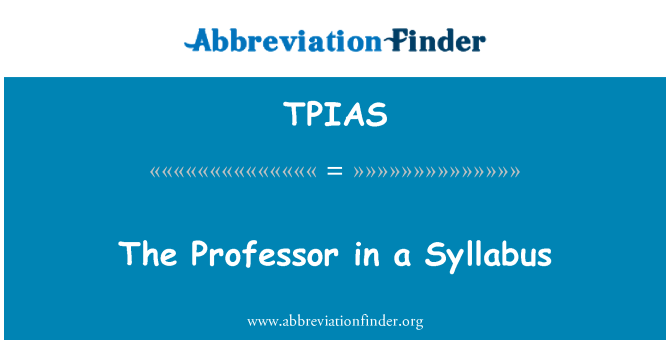 TPIAS: The Professor in a Syllabus