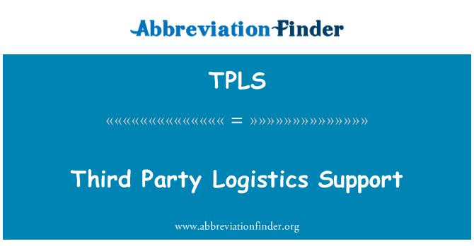 TPLS: Third Party Logistics Support