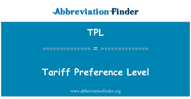 TPL: Tariff Preference Level