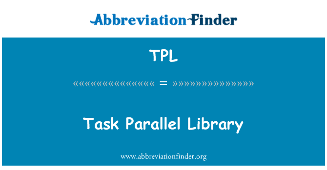 TPL: Task Parallel Library
