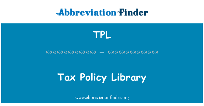 TPL: Tax Policy Library