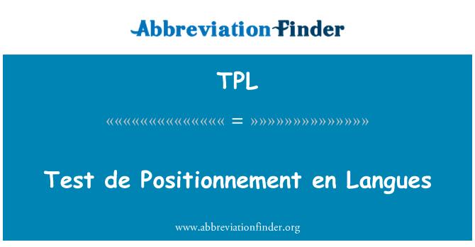 TPL: Test de Positionnement en Langues