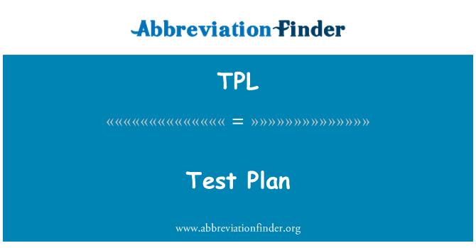 TPL: Test Plan