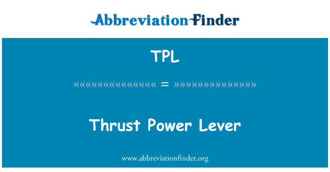 TPL: Thrust Power Lever
