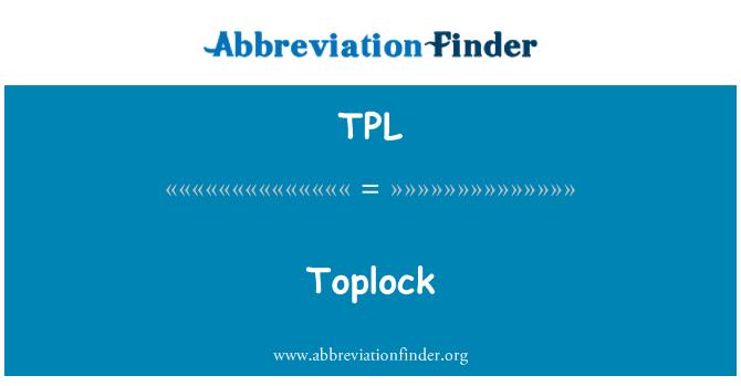TPL: Toplock