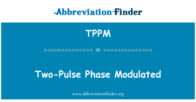 TPPM: Two-Pulse Phase Modulated