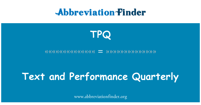 TPQ: Text and Performance Quarterly