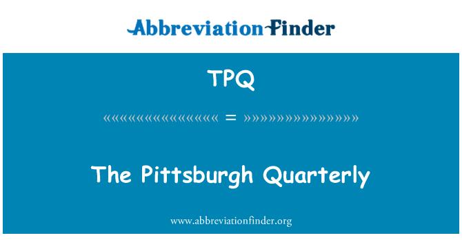 TPQ: The Pittsburgh Quarterly