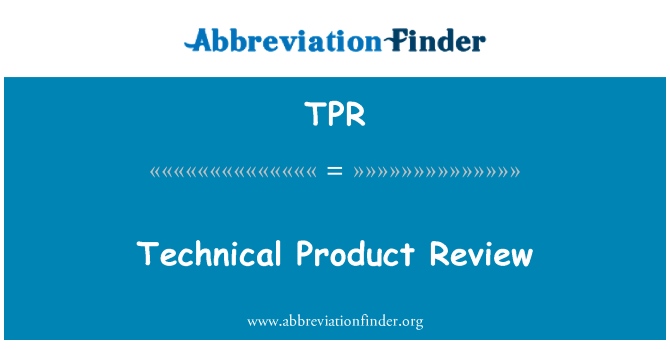 TPR: Technical Product Review