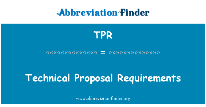 TPR: Technical Proposal Requirements
