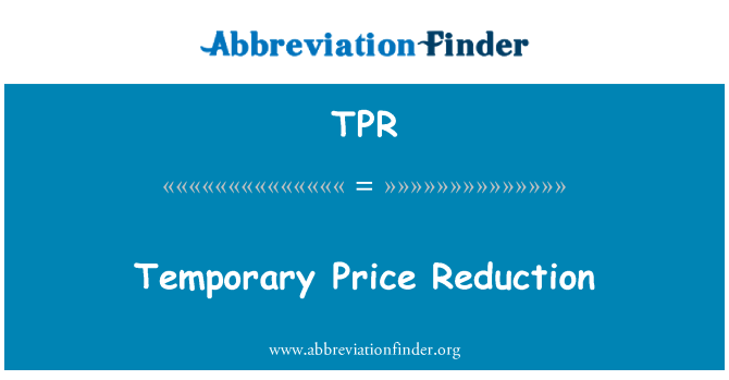 TPR: Temporary Price Reduction