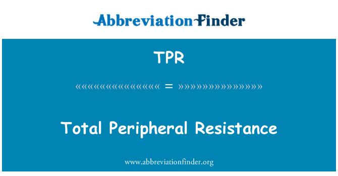TPR: Total Peripheral Resistance