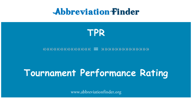 TPR: Tournament Performance Rating