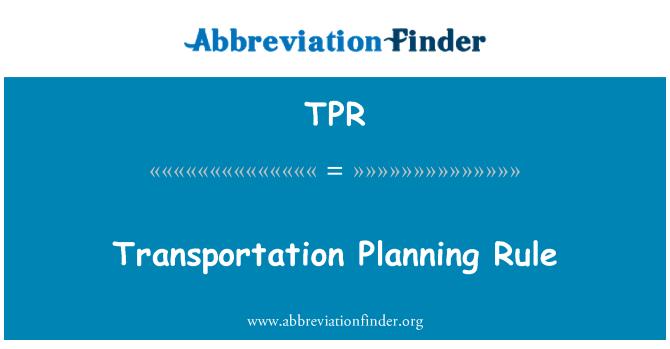TPR: Transportation Planning Rule