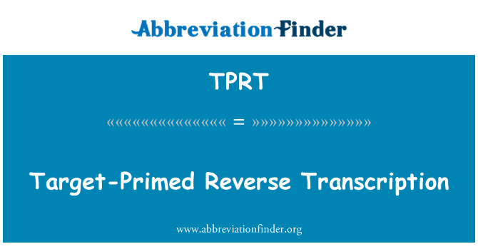 TPRT: Hedef astarlanmalıdır ters transkripsiyon
