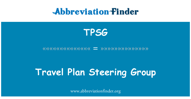 TPSG: Travel Plan Steering Group