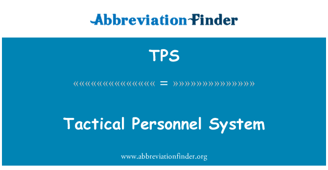 TPS: Tactical Personnel System