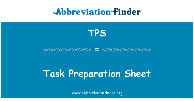 TPS: Task Preparation Sheet