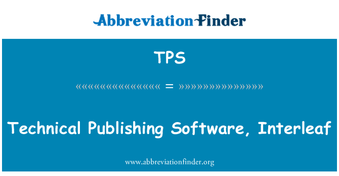 TPS: Technical Publishing Software, Interleaf
