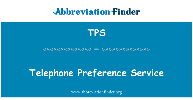 TPS: Telephone Preference Service