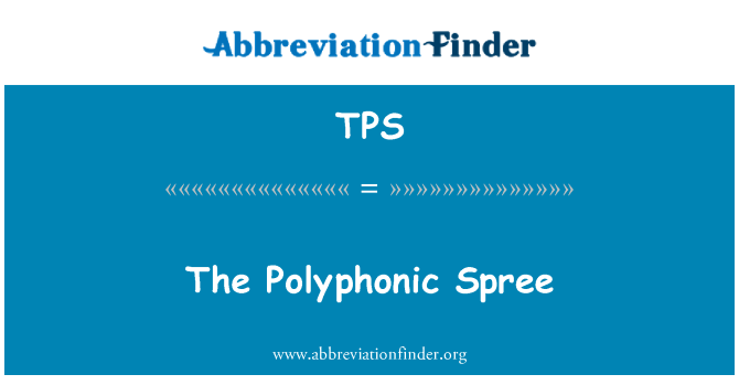 TPS: The Polyphonic Spree