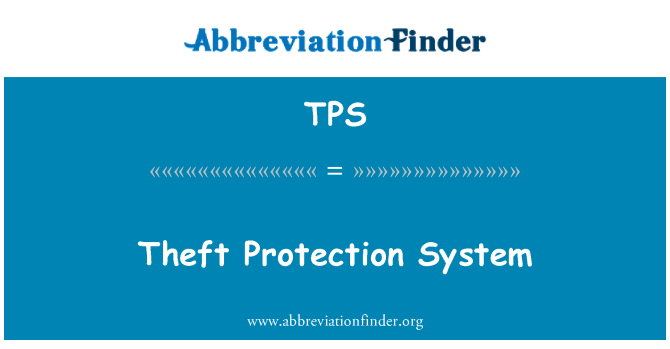 TPS: Theft Protection System