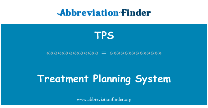 TPS: Treatment Planning System