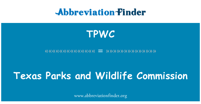 TPWC: Texas Parks and Wildlife Commission
