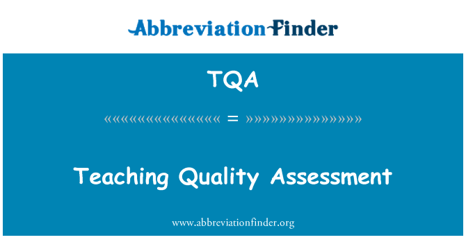 TQA: Teaching Quality Assessment