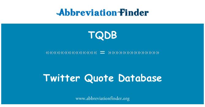 TQDB: Twitter Quote Database