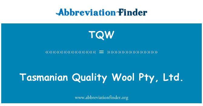 TQW: Tazmanya kaliteli yün Pty Ltd