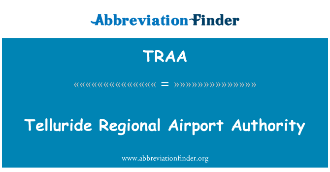 TRAA: Telluride Regional Airport Authority