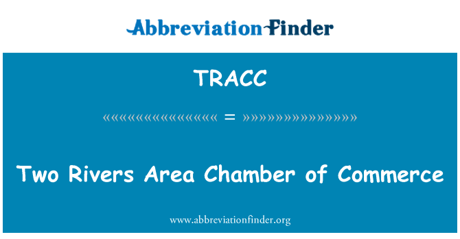 TRACC: Two Rivers Area Chamber of Commerce