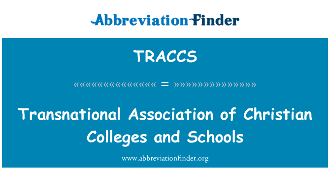 TRACCS: Transnational Association of Christian Colleges and Schools