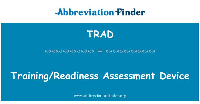 TRAD: Eğitim/hazırlık değerlendirmesi aygıt