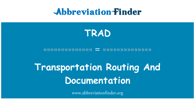 TRAD: Ulaşım Yönlendirme ve belgeler