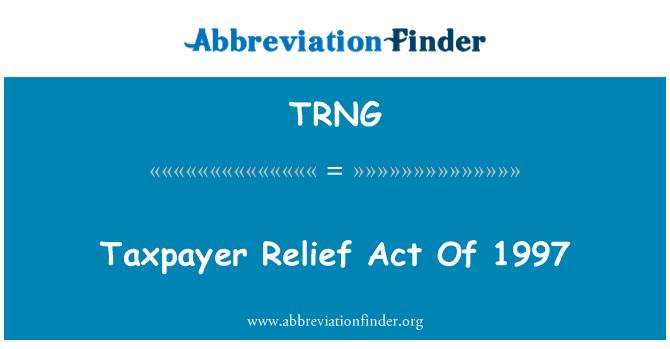 TRNG: 纳税人救济法 》 1997 年
